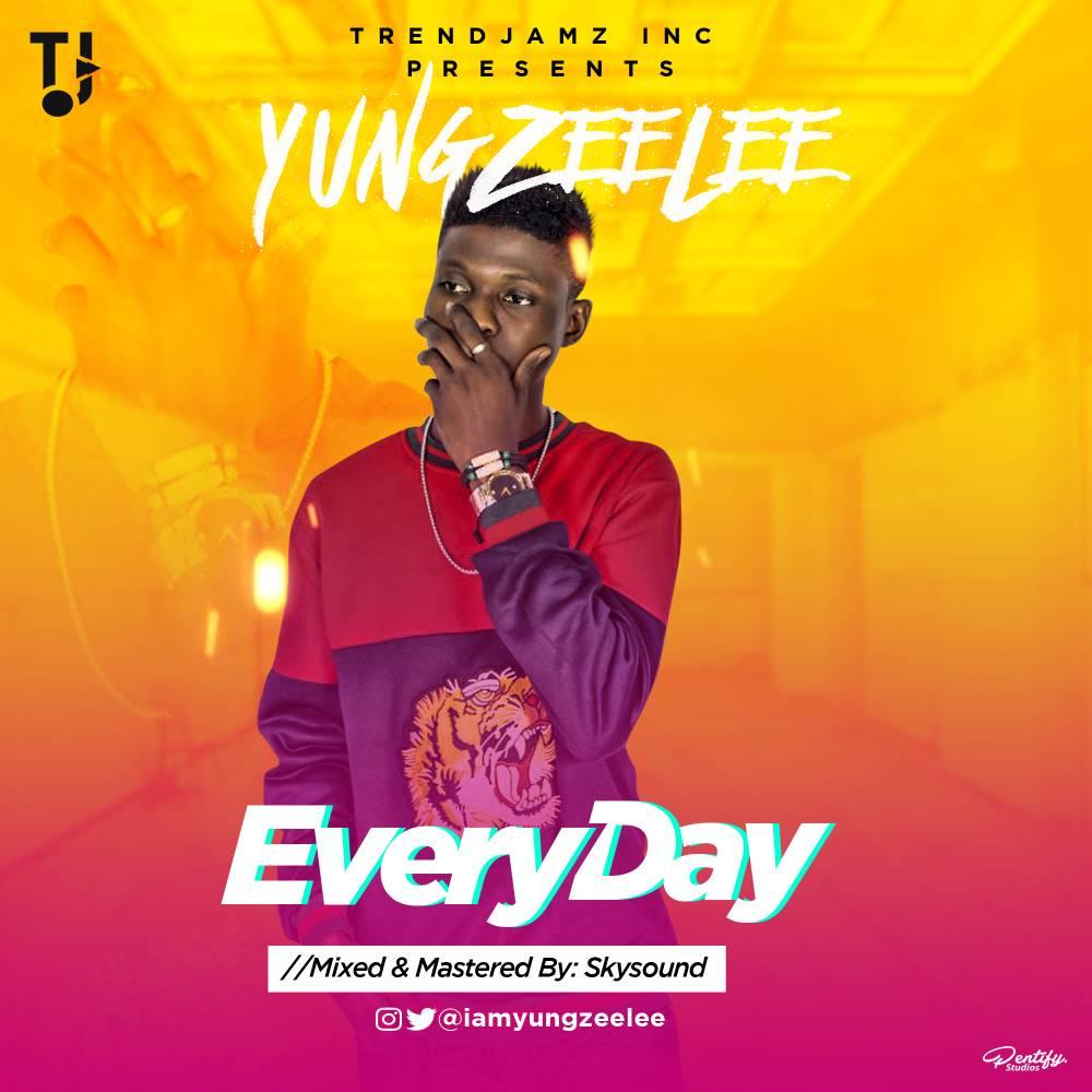 Yung Zeelee - EveryDay | @iamyungzeelee