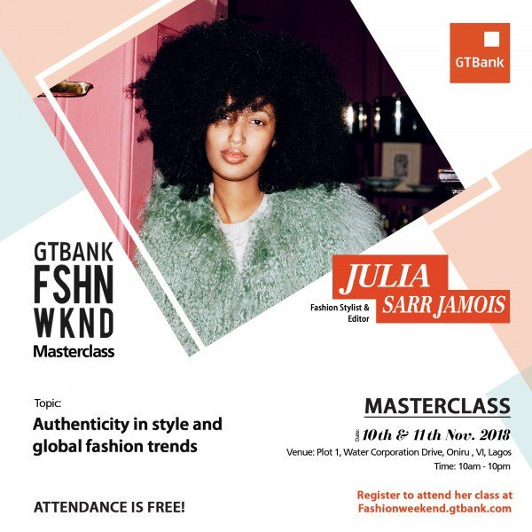 Fashion Stylist & Editor Julia Sarr-Jamois to speak on Authenticity in Style and Global Fashion Trends at GTBank Fashion Weekend Masterclass
