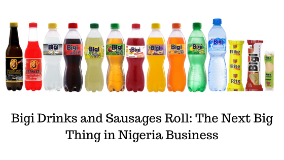 Bigi Drinks and Sausages Roll_ The Next Big Thing in Nigeria Business